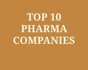 top 10 Pharma Company in India