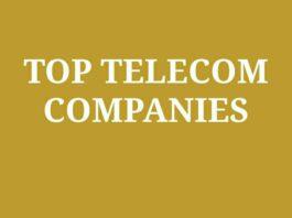 Top Telecom Companies