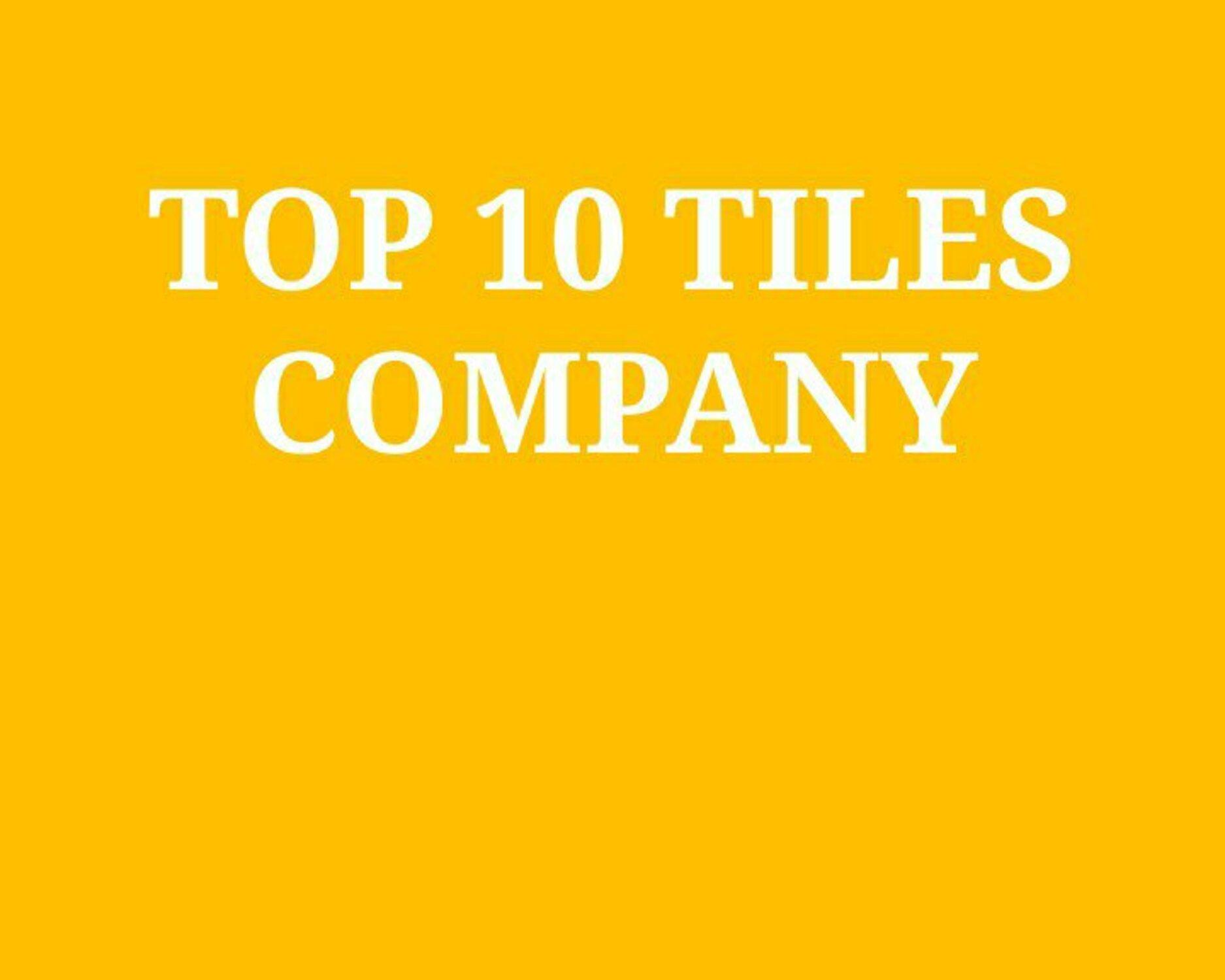 Top Tiles Companies In India 2020